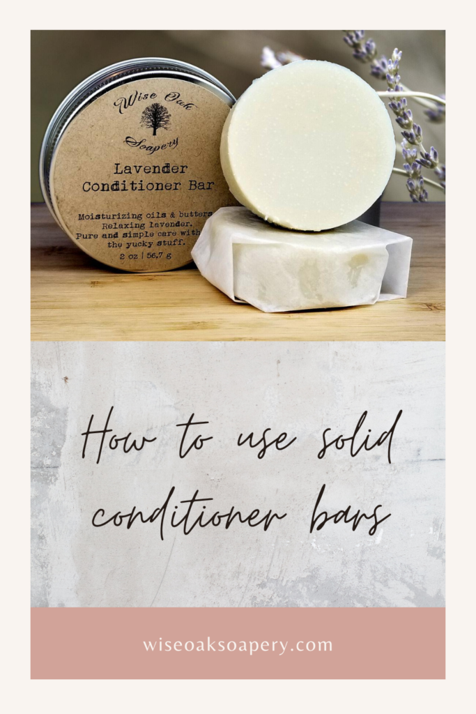 How to use solid conditioner bars